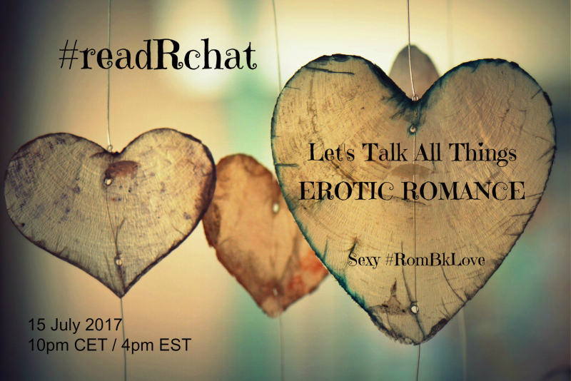 #readRchat 15 July 2017, 4 pm EST, Lets Talk All Things Erotic Romance