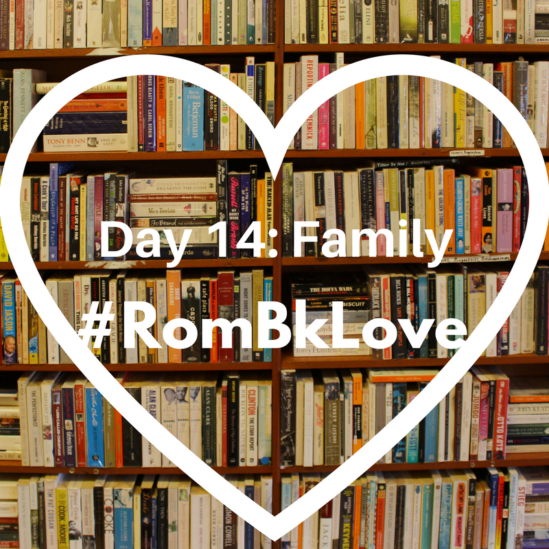 Day 14: Family #Rombklove