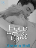 Hold on Tight by Serena Bell  White couple in an embrace  white woman with blonde hair looking towards camera  dark haired man eyes closed