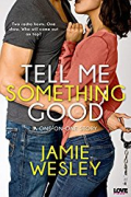 Tell Me something good by Jamie Wesley cover