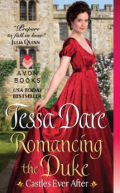 Romancing the Duke by Tessa Dare  Dark haired white woman in red ballgown in profile in front of Castle