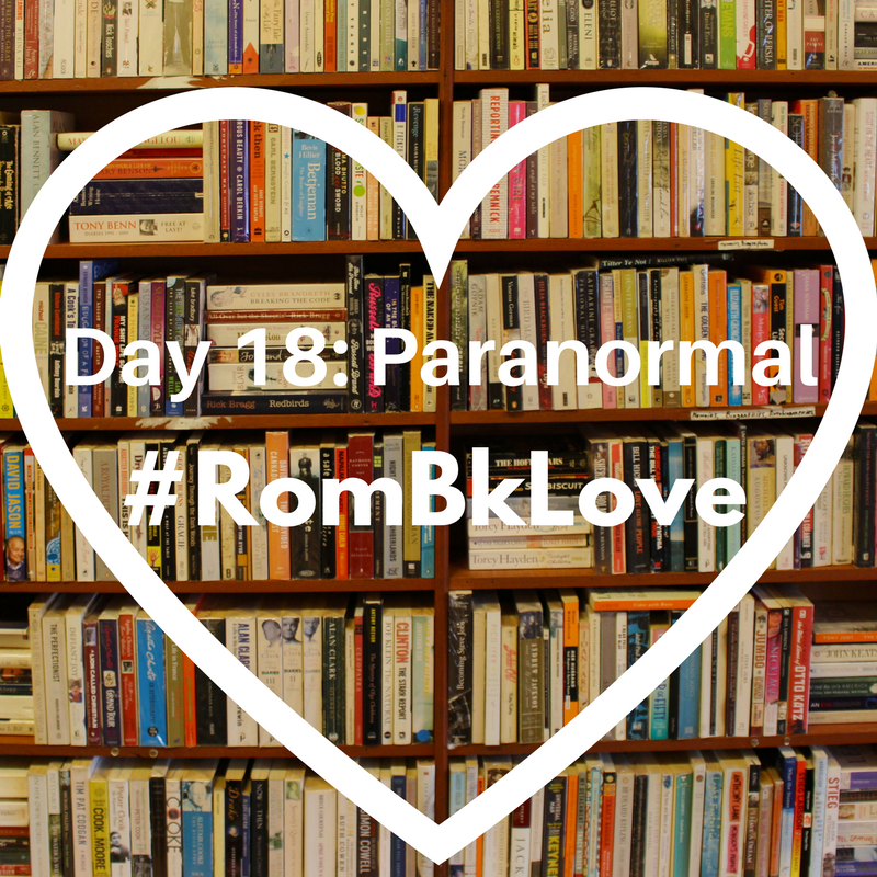 Day 18: Paranormal #Rombklove