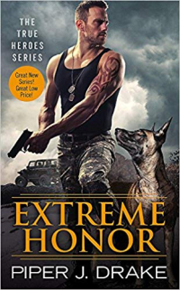 Piperjdrake Extreme Honor cover, man holding gun pointing down in tank top and military pants, and a dog.