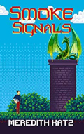 Smoke Signals  video game style cartoon cover  Green dragon on a tower and man