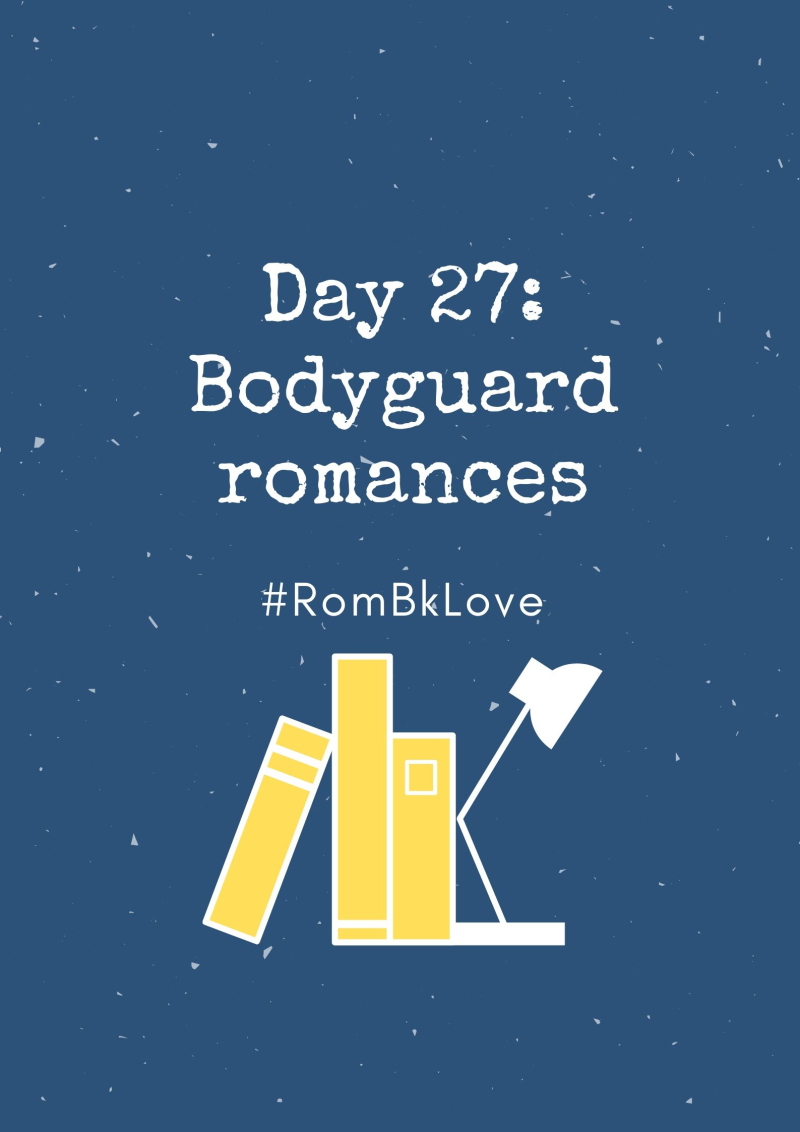 Day27_Bodyguard romances