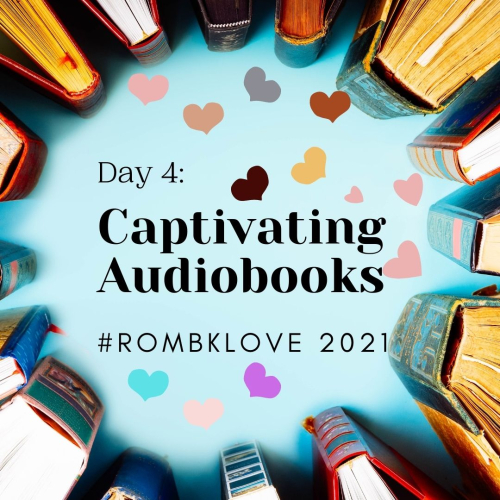 Day 4: Captivating Audiobooks #ROMBKLOVE  a CIRCLE OF BOOKS AROUND A TEAL BACKGROUND