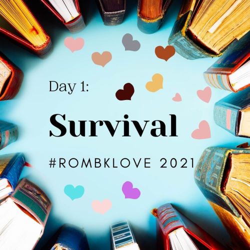 #rombklove 2021 DAY 1 SURVIVAL